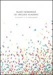 Mladí ekonomové (o) Václavu Klausovi. Festschrift k 75. narozeninám