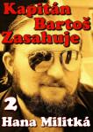 Kapitán Bartoš zasahuje 2: Ledový Žár