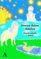 Němcová Božena: Mahulena - Klasické pohádky a pověsti