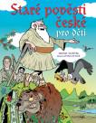 Staré pověsti české pro děti