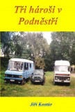 Tři hároši v Podněstří