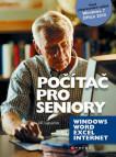 Počítač pro seniory: Vydání pro Windows 7 a Office 2010