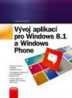 Vývoj aplikací pro Windows 8.1 a Windows
