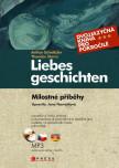 Milostné příběhy. Liebesgeschichten