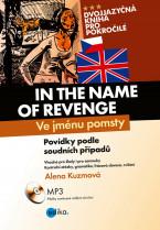 Ve jménu pomsty - In the Name of Revenge