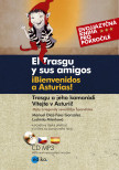 Trasgu a jeho kamarádi. Vítejte v Asturii.
