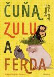 Čuňa, Zulu a Ferda