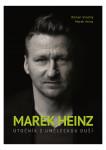 Marek Heinz: útočník s uměleckou duší