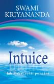 Intuice. Jak získat vyšší poznání