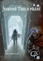 Jeskyně Tisíce přání: Kniha druhá