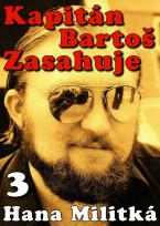 Kapitán Bartoš zasahuje 3 - Přicházím s deštěm