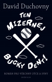 Ten mizernej Bucky Dent!