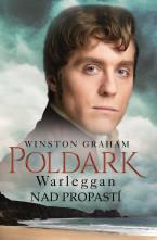Poldark - Warleggan : Nad propastí