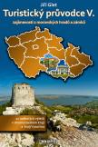 Turistický průvodce V. zajímavosti z moravských hradů a zámků