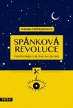 Spánková revoluce: Transformujte svůj život noc po noci
