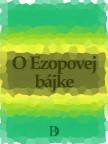 O Ezopovej bájke