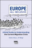 Europe All Inclusive: A Brief Guide to Understanding the Current Migration Crisis
