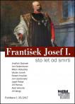 František Josef I. - sto let od smrti