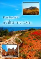 Malta a Gozo: Praktický průvodce