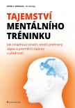 Tajemství mentálního tréninku