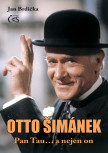 Otto Šimánek - Pan Tau… a nejen on