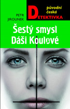 Šestý smysl Dáši Koulové