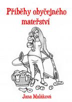 Příběhy obyčejného mateřství