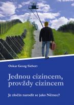 Jednou cizincem, provždy cizincem: Je zločin, narodit se jako Němec?