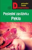 Poslední zastávka Peklo