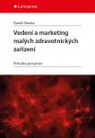 Vedení a marketing malých zdravotnických zařízení