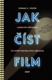 Jak číst film, Cinefilův průvodce světem pohyblivých obrázků