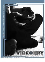 VIDEOHRY: historie virtuální zábavy