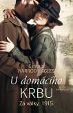 Za války, 1915: U domácího krbu