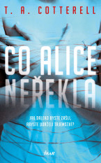 Co Alice neřekla