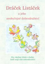 Dráček Listáček a jeho neobyčejné dobrodružství