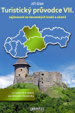 Turistický průvodce VII. zajímavosti ze slovenských hradů a zámků