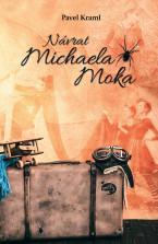Návrat Michaela Moka