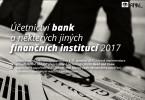Účetnictví bank a některých jiných finančních institucí 2017