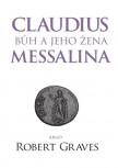 Claudius bůh a jeho žena Messalina