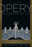 Dějiny opery. Posledních čtyřista  let.