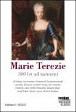 Marie Terezie - 300 let od narození