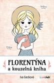 Florentýna a kouzelná kniha