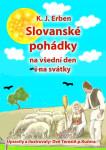 Slovanské pohádky: Na všední den i na svátky