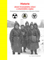 Historie zbraní hromadného ničení a chemického vojska