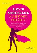 Slovní sebeobrana a asertivita pro ženy