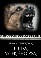 Etuda vzteklého psa