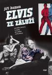 Elvis ze Záluží