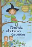 Petronela, jabloňová čarodějka 1: Kouzelný mlýn