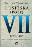 Husitská epopej VII. – Za časů Vladislava Jagelonského