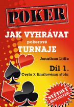 Jak vyhrávat pokerové turnaje, Díl 1.